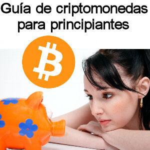Guia de Bitcoin y criptomonedas para principiantes y novatos